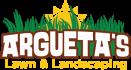 Arguetas Lawn & Landscaping